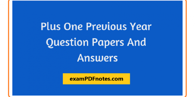 Plus one previous year question papers and answers pdf