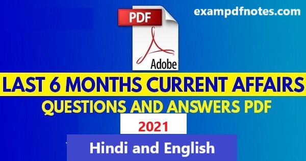 Last six months current affairs 2021 pdf free download